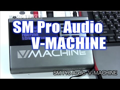 【DEMO】SM Pro Audio V-MACHINE
