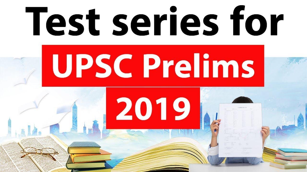 UPSC Prelims 2019 | Test Series | Comprehensive
