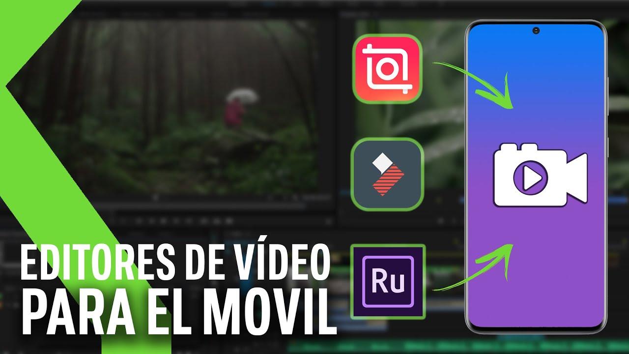 Top Mejores Apps Para Editar Vídeo En Android 2020 Youtube
