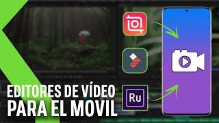 TOP MEJORES APPS PARA EDITAR VÍDEO EN ANDROID 2020