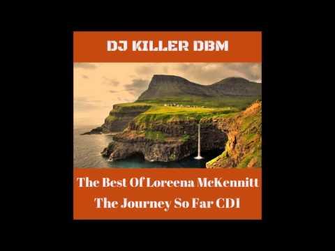 Loreena McKennitt - The Journey So Far (CD1)