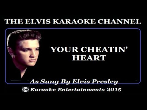 Elvis Presley Karaoke Country Your Cheating Heart