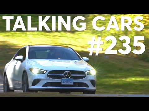2020 Mercedes-Benz CLA Test Results; 2019 Automotive Naughty & Nice List | Talking Cars #235
