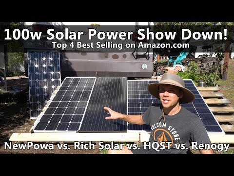 Top 4 Amazon.com 100w Solar Panels Tested! Renogy vs. HQST vs. Rich Solar vs. NewPowa