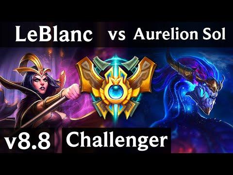 LEBLANC vs AURELION SOL (MID) ~ Legendary, KDA 9/1/8 ~ Korea Challenger ~ Patch 8.8