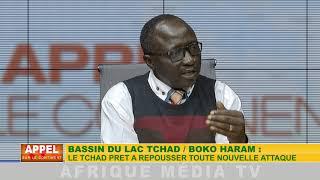 BASSIN DU LAC TCHAD / BOKO HARAM : LE TCHAD PRÊT A REPOUSSER TOUTE NOUVELLE ATTAQUE.