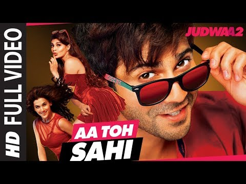 Thumbnail: Full Video: Aa Toh Sahii Song | Judwaa 2 | Varun | Jacqueline | Taapsee | Meet Bros | Neha Kakkar