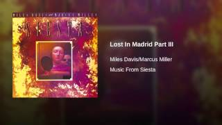 Lost In Madrid Part III