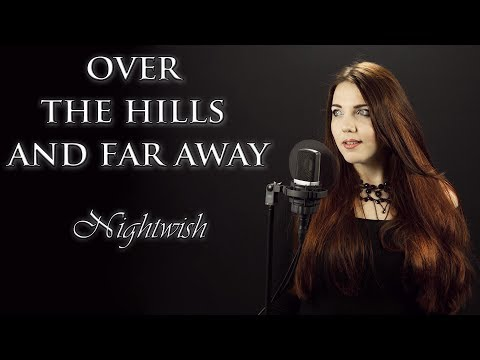 Over The Hills And Far Away - Nightwish / Gary Moore (Cover by Alina Lesnik feat. Alex Luss)
