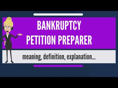 What is BANKRUPTCY PETITION PREPARER? What does BANKRUPTCY P