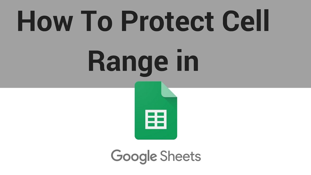 How to Protect a Cell Range in Google Sheets