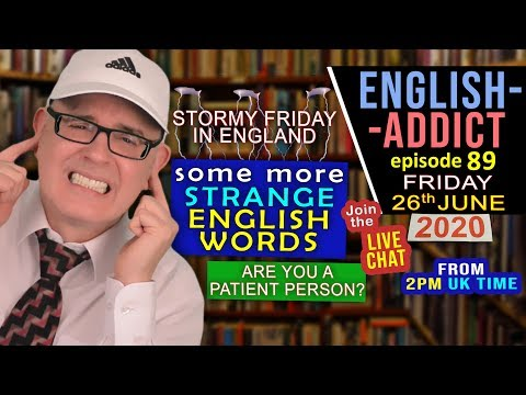 Lightning in a Bottle / English Addict - 89 / Friday 26th June 2020 / Strange Words with Mr Duncan