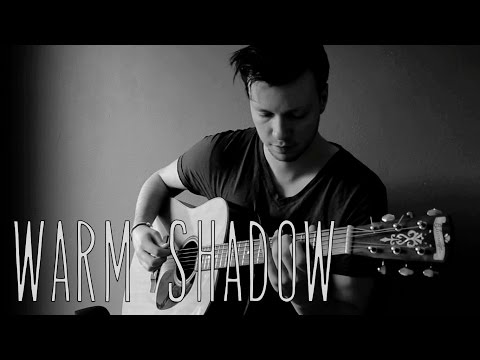 Warm Shadow - Fink // Fingerstyle Guitar Cover - Dax Andreas