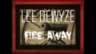 Watch Lee Dewyze Fire Away video