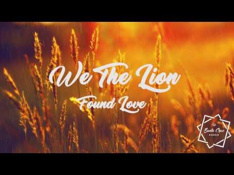 WE THE LION FOUND LOVE