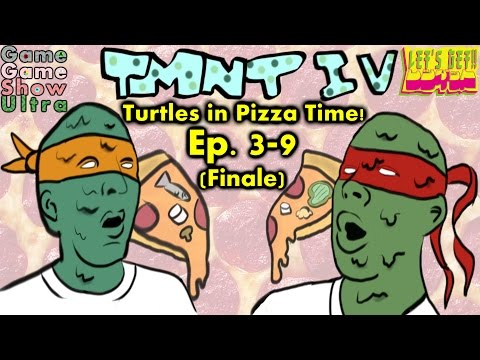 Game Game Show Ultra Episode 3-9 (Finale) TMNT IV: Turtles in Pizza Time