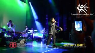 "Adnan Sami Live in Concert ""Lift Kara De"""