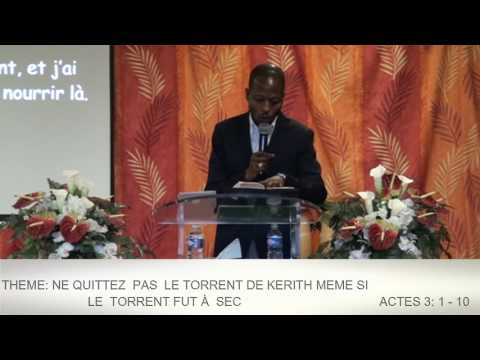 NE QUITTEZ  PAS  LE TORRENT DE KERITH MEME SI LE TORRENT FUT À SEC