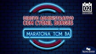Revisão para o TCM-BA: DIREITO ADMINISTRATIVO