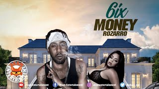 Rozarro - 6ix Money - December 2019