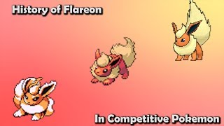 How GOOD was Flareon ACTUALLY? - History of Flareon in Competitive Pokemon  (Gens 1-6)