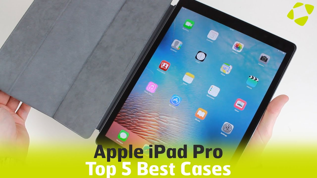 Top 5 Best iPad Pro Cases \u0026 Covers - YouTube