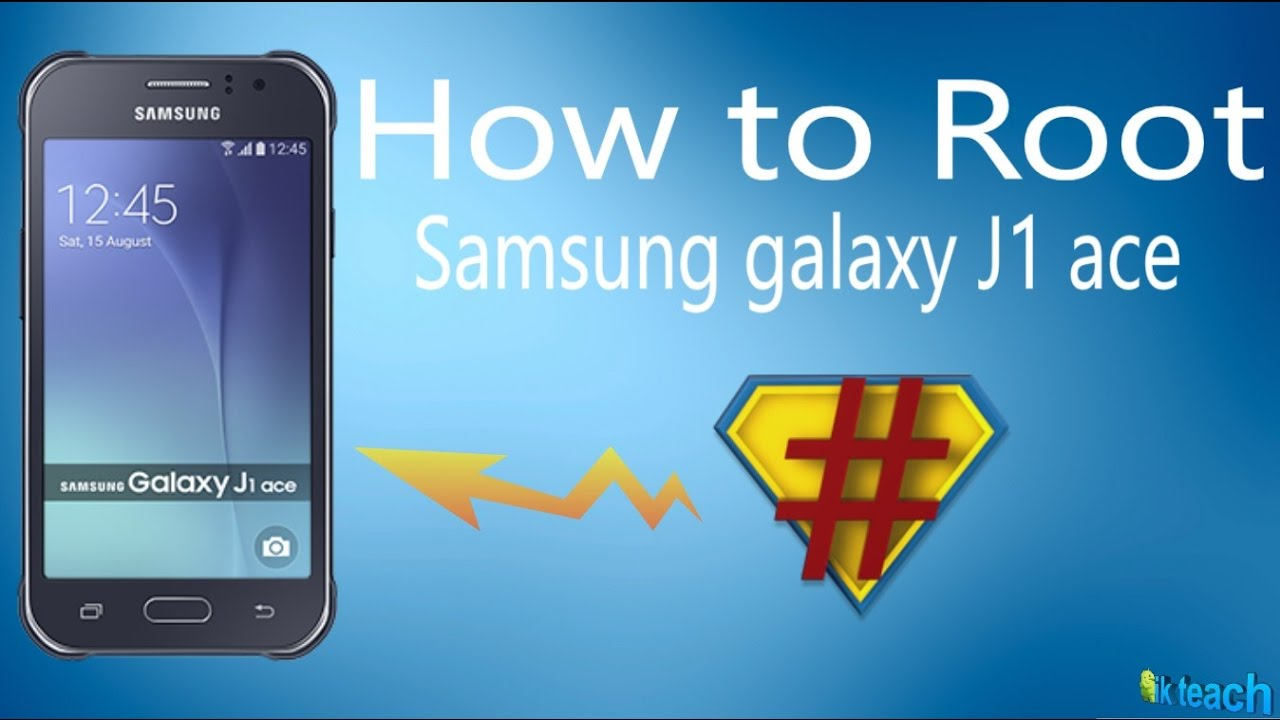 How To Root Samsung Galaxy J1 Ace Youtube