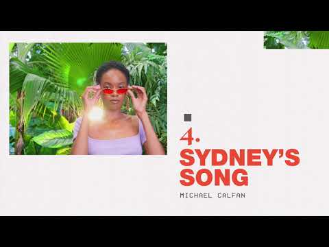 Michael Calfan - Sydney's Song (Official Audio)