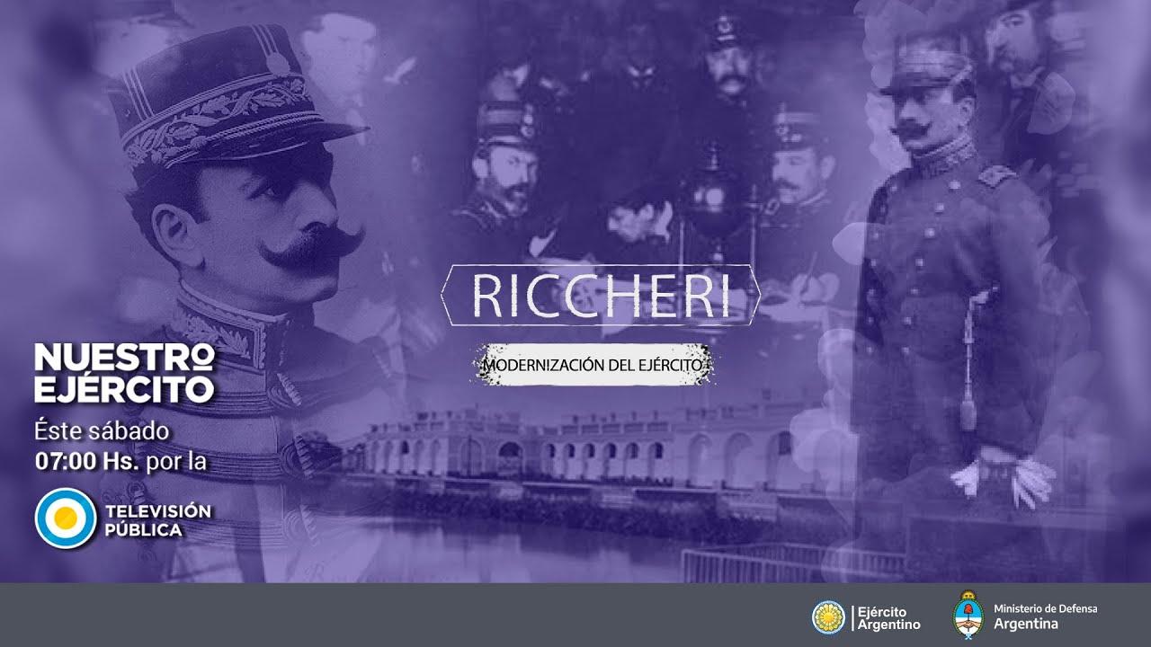 """Programa Nuestro Ejército """"Riccheri, modernización del Ejército"""" - sábado 26 de septiembre 2020"""