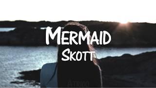 Baixar Skott - Mermaid (Sub. Español)