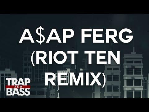 A$AP Ferg - Let It Go (Riot Ten Official Remix) [PREMIERE] [FREE DL]
