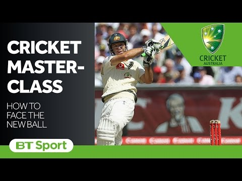 Cricket Masterclass: How to face the new ball