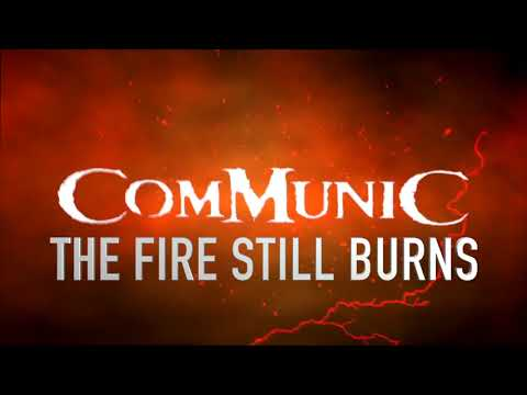 Communic - The Fire Still Burns - Lyric video - Twisted Sister Cover
