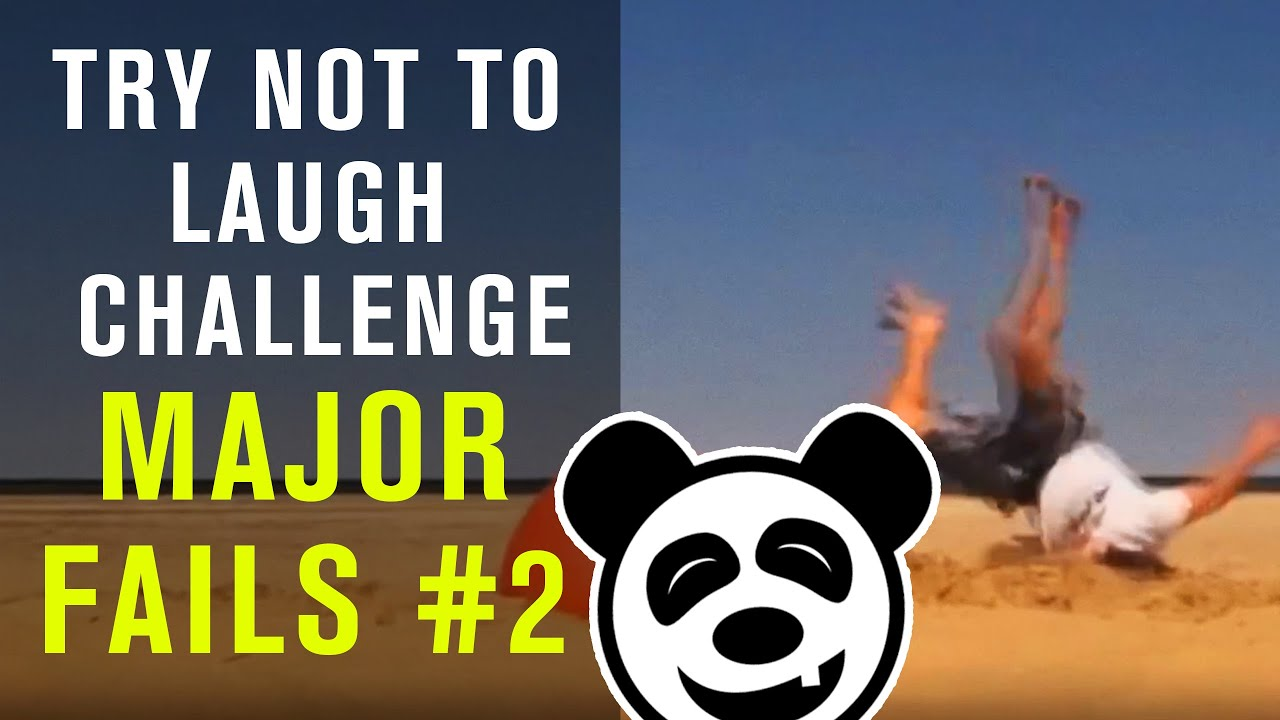 Funny Videos - Major Funny Fails #2 - TRY NOT TO LAUGH CHALLENGE - You'll Cry With Laughter