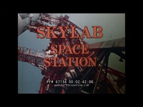 SKYLAB SPACE STATION  1970s NASA DOCUMENTARY FILM  FIRST AMERICAN SPACE STATION 67134