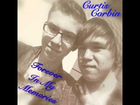 Curtis Corbin - Forever In My Memories (Audio)