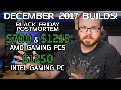 AMD & Intel Gaming PCs at $700, $1215 & $1250! December Monthly Builds