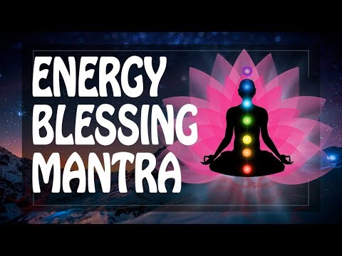 Energy Mantra for BLESSINGS and SUCCESS ॐ Powerful Mantras Meditation Music (PM) 2018