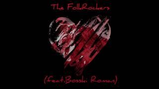 The FolkRockers feat. Bosski Roman - Kiebyś Ty wiedziała