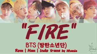 [1.22 MB] [SUB INDO] BTS (방탄소년단) - FIRE [Rom | Han | Indo]