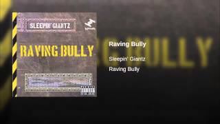 Raving Bully (Instrumental)