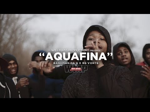 Bandman Da G f RG Vonte  Aquafina Music  Shot  @WillMass