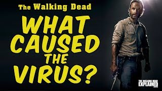 The Walking Dead Explained - What caused the virus? (3)