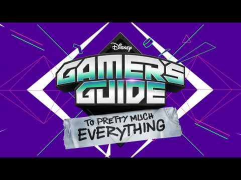 Game On | Gamer's Guide to Pretty Much Everything | Disney XD