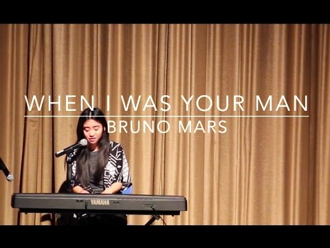 When I Was Your Man X Bruno Mars