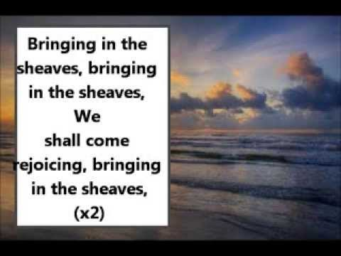 Bringing in the Sheaves & Sweet By and By praise set