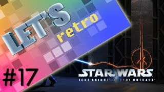 Jedi Knight 2: Jedi Outcast - Let's Retro #17