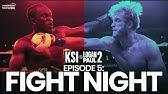 Fight Week | FIGHT NIGHT - KSI vs Logan Paul 2 (Ep5)