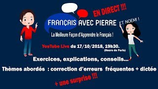 Cours de Français en Direct : Erreurs Fréquentes et Dictée