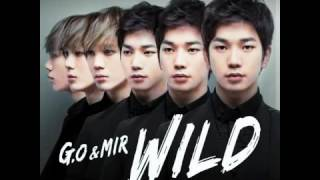 MBLAQ_[Audio] ENG SUB_G.O &  Mir WILD + DL (THE BLAQ% TOUR)
